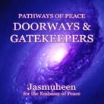 Pathways of Peace Series – Peace Path 6 – Doorways & Gatekeepers