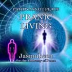 Pathways of Peace Series – Peace Path 11 – Pranic Living