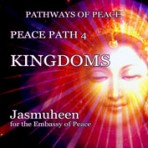 Pathways of Peace Series – Peace Path 4 – Kingdoms