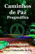 Portuguese – Caminhos de Paz – Pragmática (Pathways of Peace)
