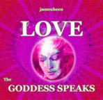 The Goddess Speaks on Love