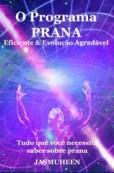 Portuguese – O Programa Prana – Evolução Agradável e Eficaz