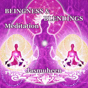 Beingness & Blending