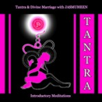 Tantra – Divine Marriage Meditation
